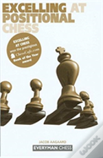 Excelling At Positional Chess: