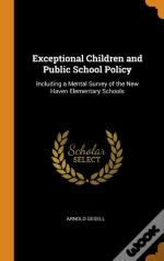 Exceptional Children And Public School Policy