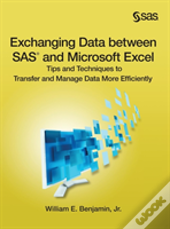 Exchanging Data Between Sas And Microsoft Excel