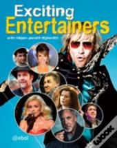 Exciting Entertainers