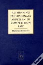 Exclusionary Abuses In Ec Competition Law