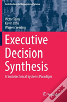Executive Decision Synthesis