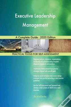 Wook.pt - Executive Leadership Management A Complete Guide - 2020 Edition
