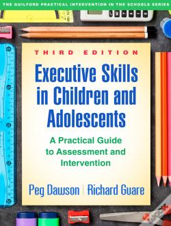 Wook.pt - Executive Skills In Children And Adolescents, Third Edition