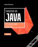 Exercices En Java, 4e Edition