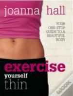 Exercise Yourself Thin