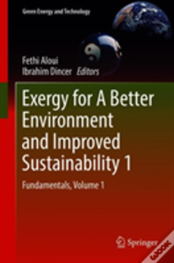 Wook.pt - Exergy For A Better Environment And Improved Sustainability, Volume 1