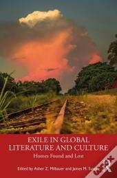 Exile In Global Literature And Culture
