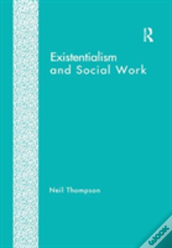Wook.pt - Existentialism And Social Work
