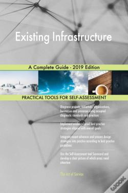 Wook.pt - Existing Infrastructure A Complete Guide - 2019 Edition