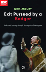 Exit, Pursued By A Badger