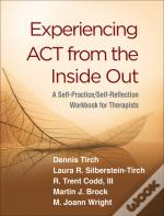Experiencing Act From The Inside Out