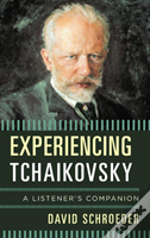 Experiencing Tchaikovsky A Licb