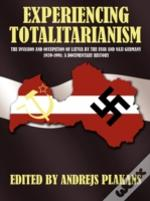 Experiencing Totalitarianism: The Invasi