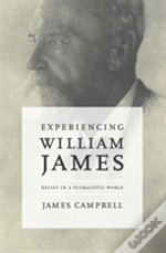 Experiencing William James