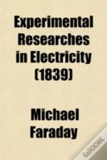 Experimental Researches In Electricity (