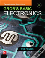 Experiments Manual For Use With Grob'S Basic Electronics