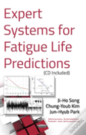 Expert Systems For Fatigue Life Predictions