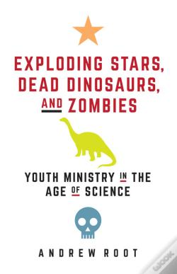 Wook.pt - Exploding Stars, Dead Dinosaurs, And Zombies