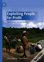 Exploiting People For Profit