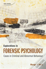 Explorations In Forensic Psychology
