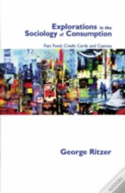 Wook.pt - Explorations In The Sociology Of Consumption