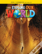Explore Our World 5: Workbook