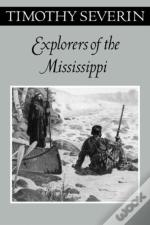Explorers Of The Mississippi