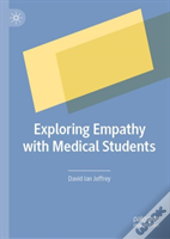 Exploring Empathy With Medical Students