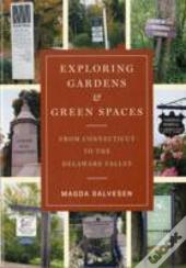 Exploring Gardens And Green Spaces