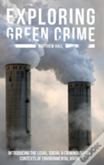 Exploring Green Crime