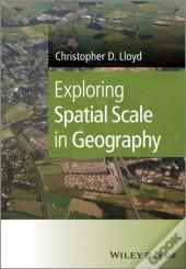 Exploring Spatial Scale