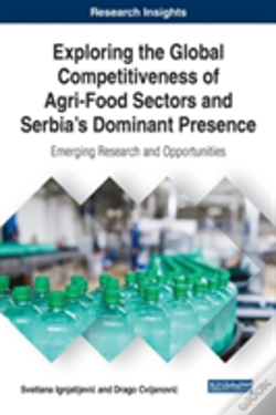 Wook.pt - Exploring The Global Competitiveness Of Agri-Food Sectors And Serbia'S Dominant Presence