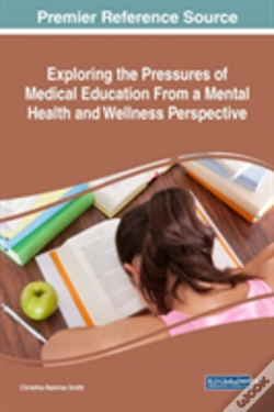 Wook.pt - Exploring The Pressures Of Medical Education From A Mental Health And Wellness Perspective