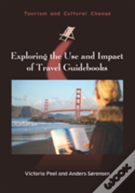 Exploring The Use And Impact Of Travel Guidebooks