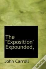 Exposition' Expounded,'