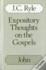 Expository Thoughts On The Gospelsjohn