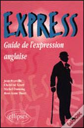Express ; Guide De L'Expression Anglaise