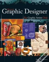 Expression Graphic Designer For Graphic Artists Only