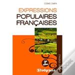 Expressions Populaires Francaises 2e  Dition