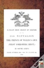 Extract From Digest Of Service Of The 2nd Battalion The P.O.W. Own (West Yorkshire Regt.) In South Africa