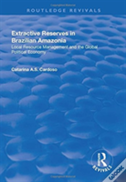 Wook.pt - Extractive Reserves In Brazilian Am