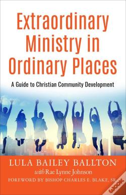 Wook.pt - Extraordinary Ministry In Ordinary Places
