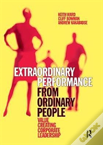 Extraordinary Performance From Ordinary People