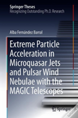 Wook.pt - Extreme Particle Acceleration In Microquasar Jets And Pulsar Wind Nebulae With The Magic Telescopes