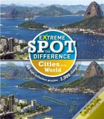 Extreme Spot-The-Difference: Cities