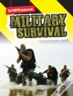 Extreme Survival: Military Survival