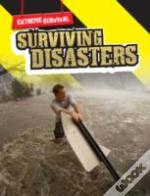 Extreme Survival: Surviving Disasters