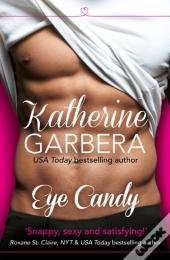 Eye Candy: Harperimpulse Contemporary Romance