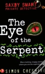 Eye Of The Serpent And Other Case Files